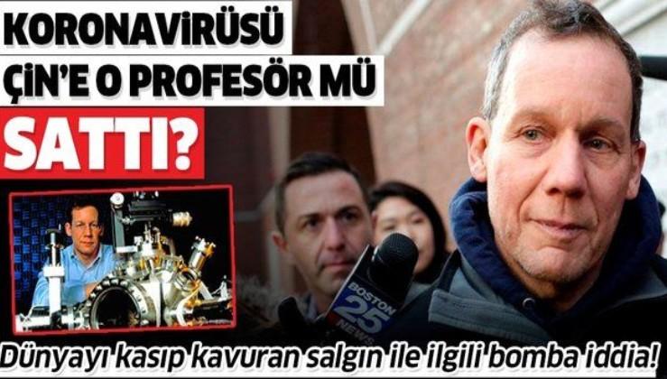 Dünyayı kasıp kavuran salgın ile ilgili bomba iddia: Koronavirüsü Çin'e Harvard profesörü Dr. Charles Lieber mi sattı?