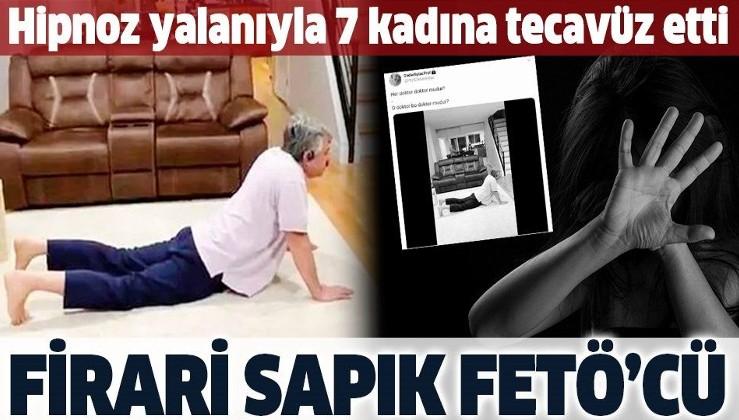 FETÖ'cü doktor Haldun Çetinkanat ile ilgili skandal iddia: 7 kadına tecavüz etti