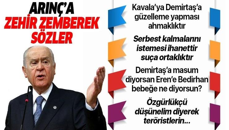 SON DAKİKA: Devlet Bahçeli'den Bülent Arınç'a: Demirtaş'a masum gözlerle bakıyorsan Eren Bülbül'e Bedirhan bebeğe ne diyeceksin?