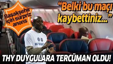 Türk Hava Yolları'ndan Başakşehir için sürpriz anons: Belki bu maçı kaybettiniz...