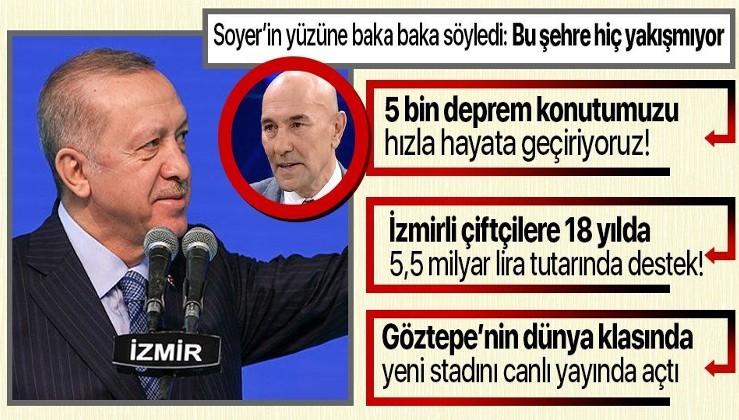 Erdoğan'dan Bayraklı'da Deprem Konutları Temel Atma Töreni'nde önemli açıklamalar