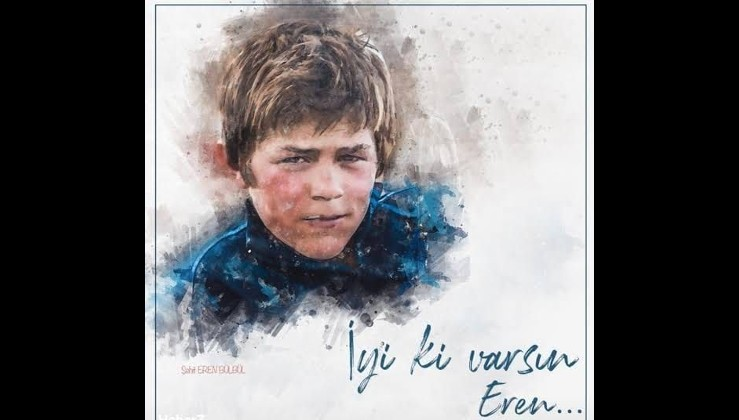 İyi ki varsın Eren, iyi ki doğdun..