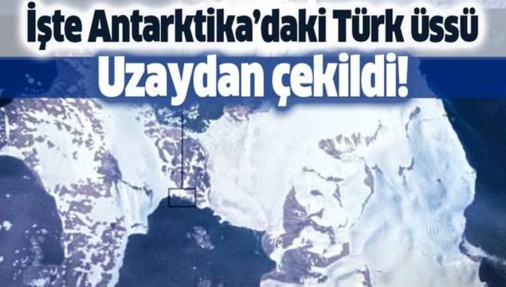 Uzaydan çekildi! İşte Antarktika'daki Türk Bilim Üssü.