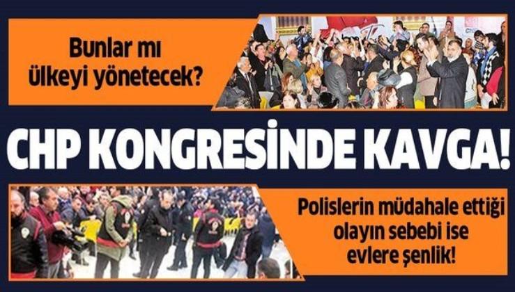CHP kongresinde büyük kavga! Polis ekipleri çağırıldı!.