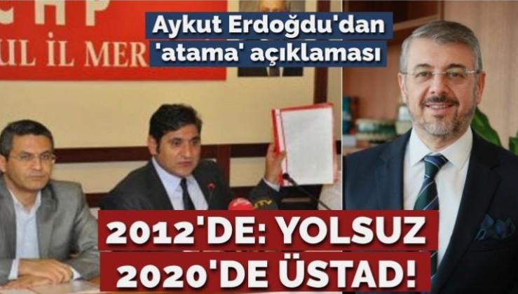 TARİHİ ÇARK: CHP'li Aykut Erdoğdu'dan 'atama' açıklaması: İBB'ye atanan Çağlar üstadımdır!