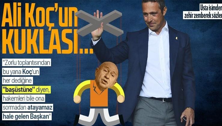 TFF Başkanı Nihat Özdemir'e çok sert sözler: Ali Koç'un kuklası...