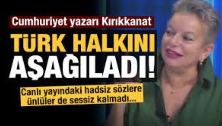 Mine Kırıkkanat Türk milletine hakaret etti! Sosyal medyadan tepki yağdı