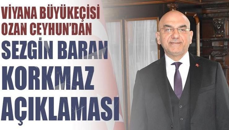 Ozan Ceyhun'dan Sezgin Baran Korkmaz açıklaması