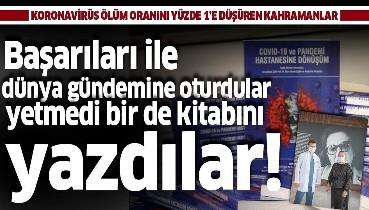 Türk doktorlar koronavirüsün kitabını yazdılar