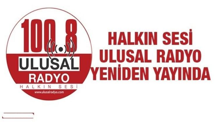 Halkın sesi Ulusal Radyo yeniden yayında