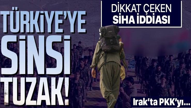 Irak'ta Türkiye'ye sinsi tuzak! Dikkat çeken SİHA iddiası! NATO ve ABD PKK'yı...