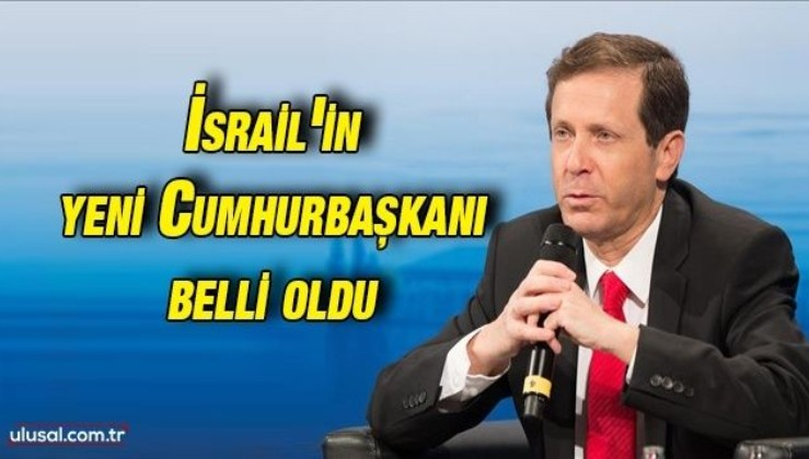 İsrail'in yeni Cumhurbaşkanı Isaac Herzog oldu