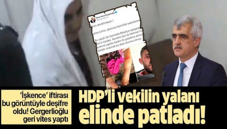 HDP'li Ömer Faruk Gergerlioğlu'nun yalanı elinde patladı! İşte 'işkence' iftirasını deşifre eden görüntüler.