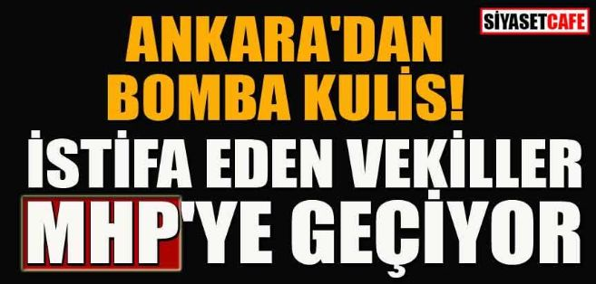 İstifa eden İyi Partili Milletvekillleri MHP'ye geçiyor iddiası