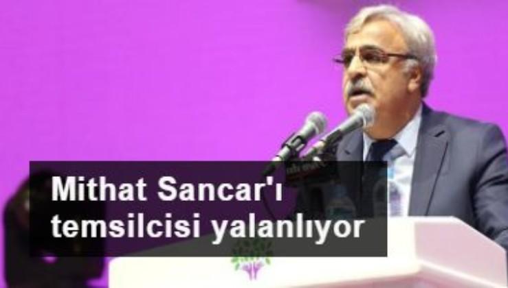 Mithat Sancar'ı temsilcisi yalanlıyor