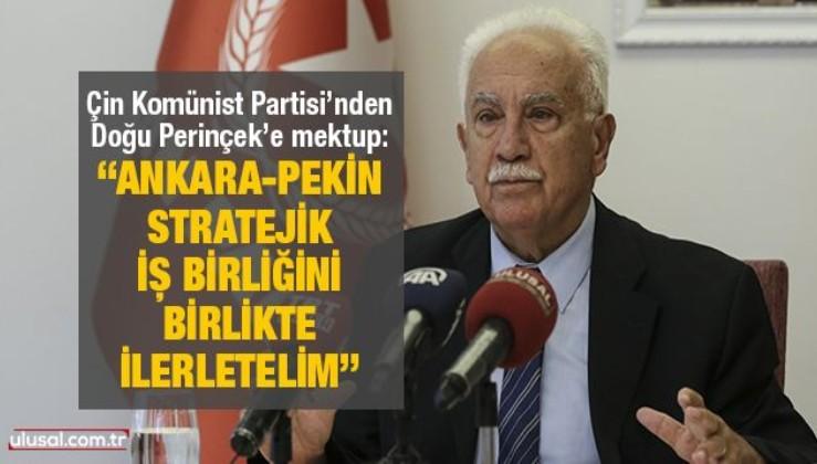 """Çin Komünist Partisi'nden Doğu Perinçek'e mektup: """"Ankara-Pekin stratejik iş birliğini birlikte ilerletelim"""""""