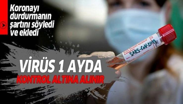 """Uzman isim Prof. Dr. Mehmet Ceyhan'dan flaş corona virüsü açıklaması: """"1 ayda kontrol altına alınır""""."""