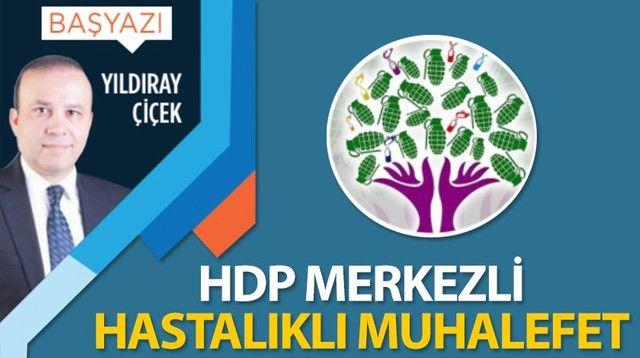 HDP merkezli hastalıklı muhalefet
