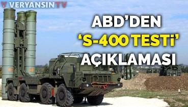 ABD'den 'S-400 testi' açıklaması