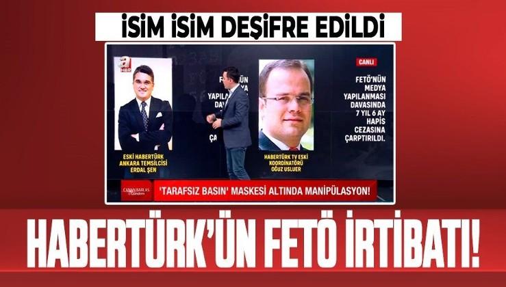 İşte Habertürk'ün FETÖ'den yargılanan isimleri
