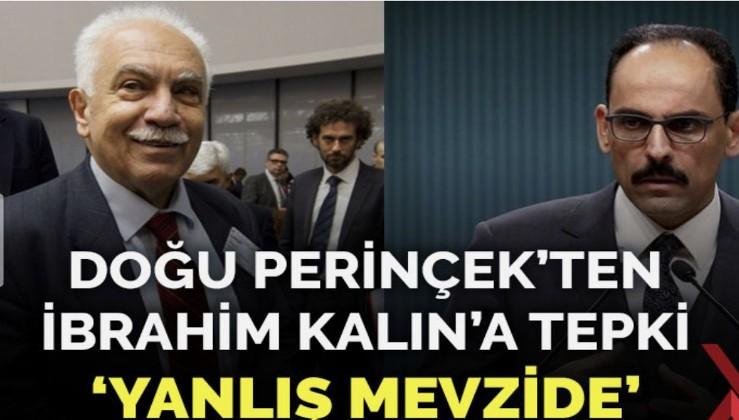 Perinçek'ten Cumhurbaşkanlığı Sözcüsü Kalın'a tepki: Yanlış mevzide
