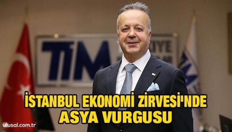 İstanbul Ekonomi Zirvesi'nde Asya vurgusu