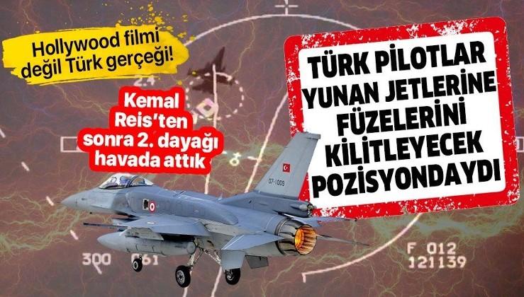 """""""Yunanistan F-16'ları, sürekli Türk jetleri tarafından kilitlenme pozisyonunda kaldılar"""""""