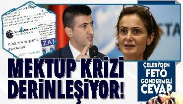 Mektup krizi derinleşiyor! CHP'de Mehmet Ali Çelebi ve Canan Kaftancıoğlu fena kapıştı