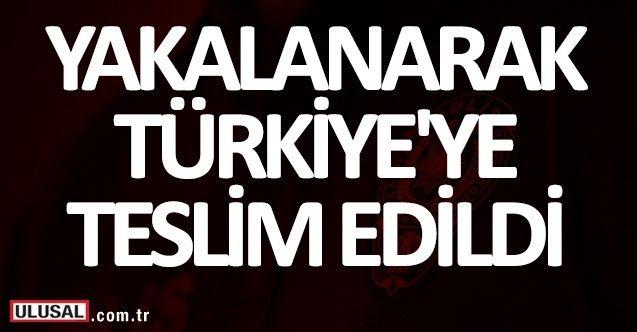 Yakalanan terör şüphelisi Türkiye'ye teslim edildi