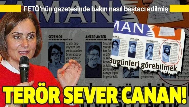 Canan Kaftancıoğlu FETÖ gazetesinde baştacı edilmiş