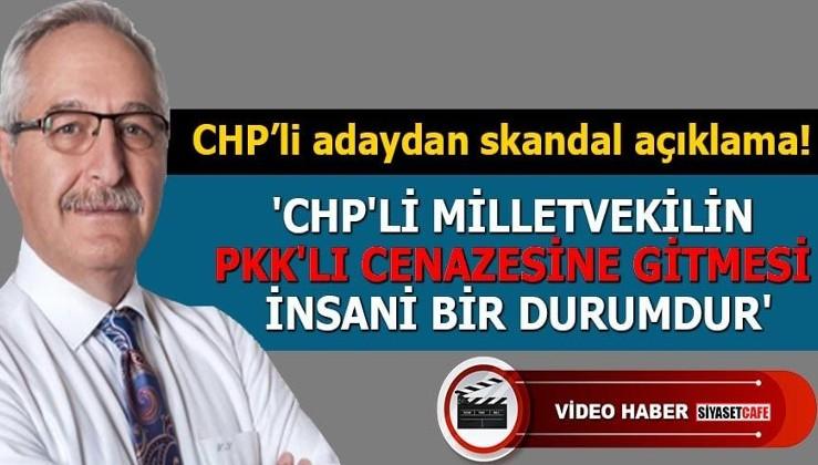 'CHP'li Milletvekilin PKK'lı cenazesine gitmesi insani bir durumdur'