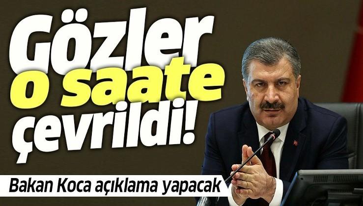 Gözler Sağlık Bakanı Fahrettin Koca'nın yeni açıklamasında! Saati belli oldu