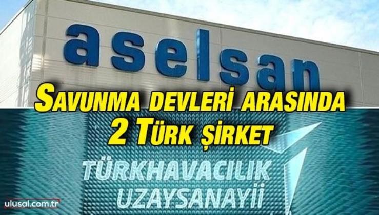 Savunma devleri arasında 2 Türk şirket