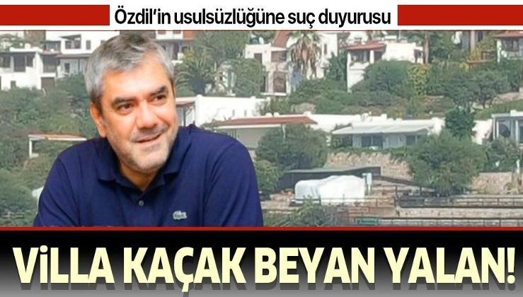 Yılmaz Özdil'in kaçak villası hakkında suç duyurusunda bulunuldu