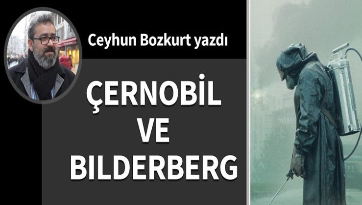 Çernobil ve Bilderberg