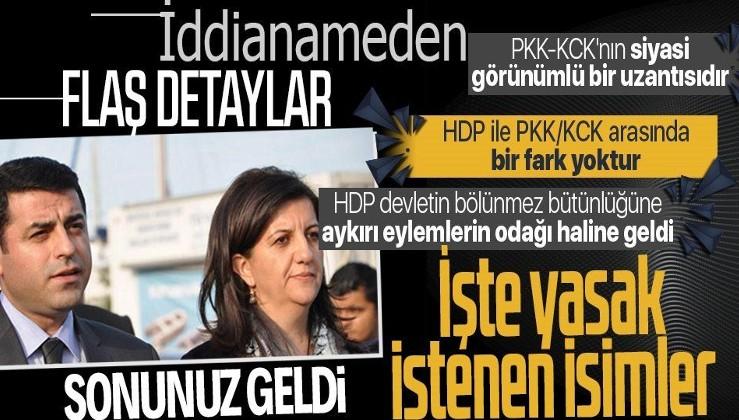 HDP'ye kapatma davasının detayları ortaya çıktı: Devletin bölünmez bütünlüğüne aykırı eylemlerin odağı haline geldi