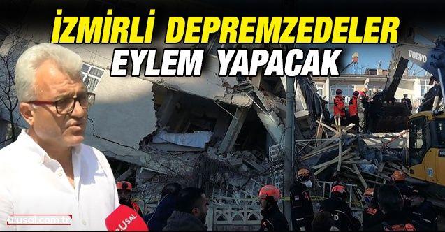 İzmirli depremzedeler eylem yapacak