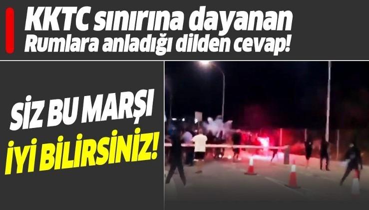 KKTC sınırına dayanan Rumlara Mehter Marş'lı karşılık!