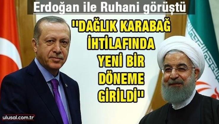 Erdoğan ile Ruhani görüştü: ''Dağlık Karabağ ihtilafında yeni bir döneme girildi''