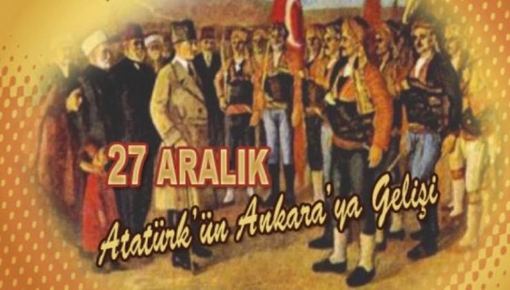 ATATÜRK'ÜN ANKARA'YA GELİŞİ