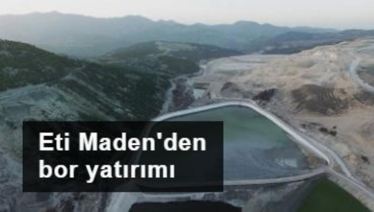 Eti Maden Kütahya'da bor madeni üretimini artıracak
