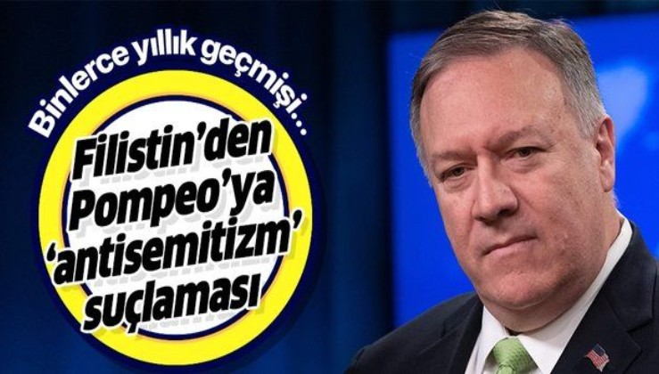 "Filistin'den Pompeo'ya ""antisemitizm"" suçlaması."