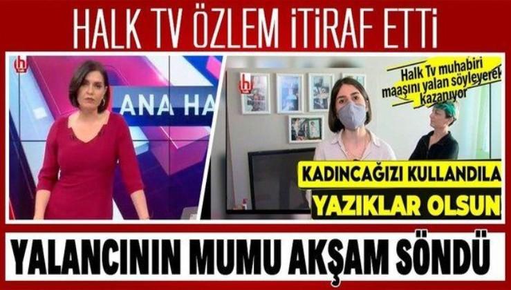 Halk TV sunucusu Özlem Gürses, yalan haber yaptığını itiraf etti