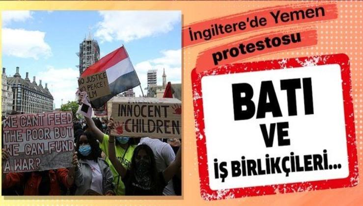 İngiltere'de Suudi Arabistan, BAE ve bunlara silah satan AB ülkeleri Yemen saldırıları nedeniyle protesto edildi
