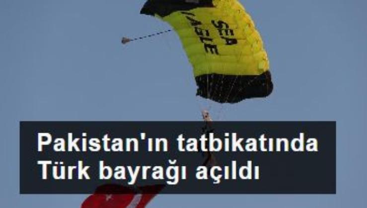 Pakistan'ın tatbikatında Türk bayrağı açıldı