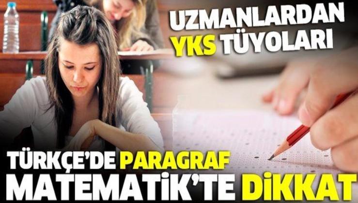 YKS tüyoları: Türkçe'de paragraf Matematik'te dikkat