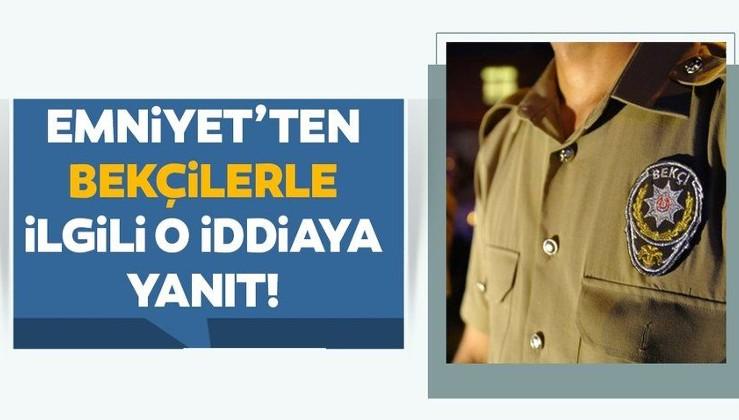 FETÖ/PKK trolleri boş durmuyor: Son dakika: Emniyet Genel Müdürlüğü'nden 'bekçi' açıklaması