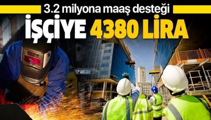3.2 milyon işçiye maaş desteği