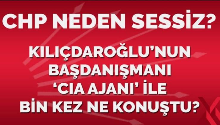 Kılıçdaroğlu'nun başdanışmanı, 'CIA ajanı' ile bin kez ne konuştu? CHP hâlâ sessiz!