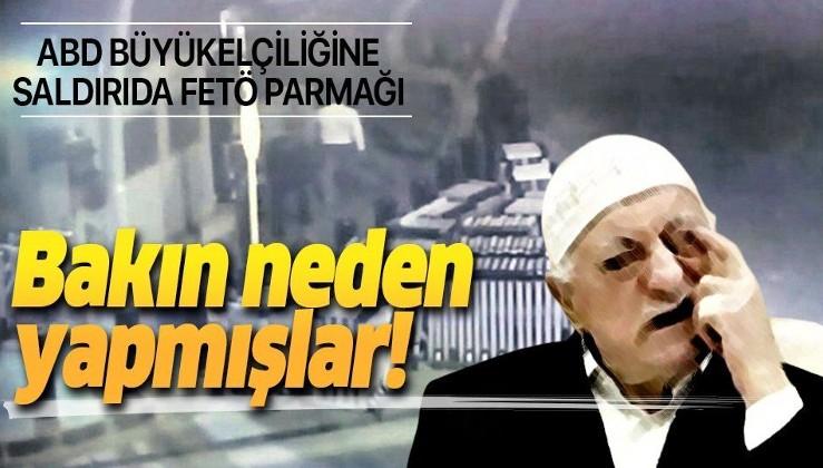 ABD'nin Ankara Büyükelçiliği saldırısında FETÖ parmağı!.